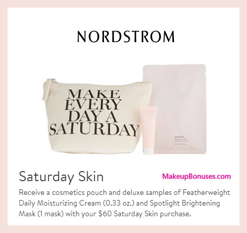 Receive a free 3-pc gift with $60 Saturday Skin purchase