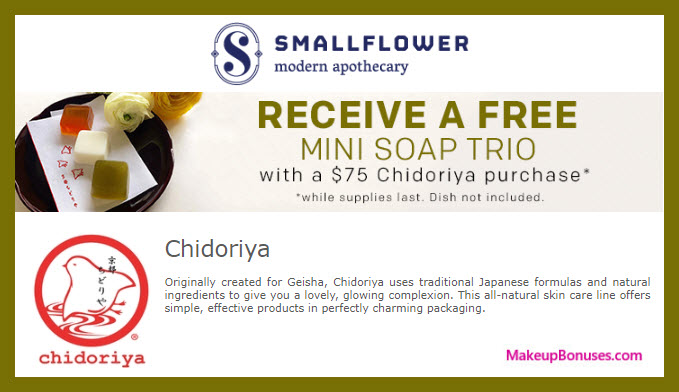 Receive a free 3-pc gift with $75 Chidoriya purchase