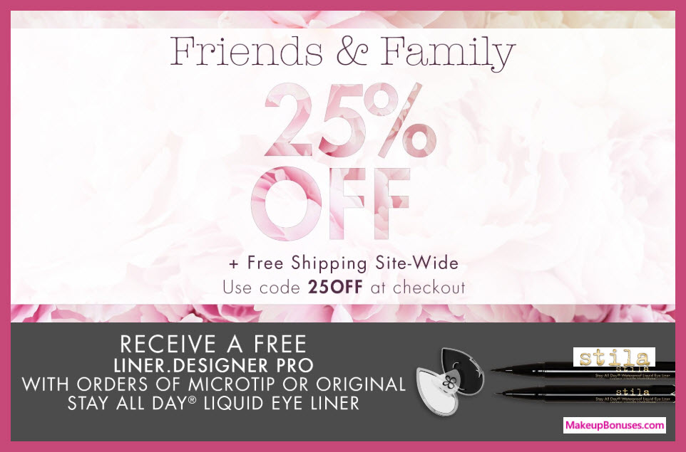 Stila Friends and Family Discount - MakeupBonuses.com