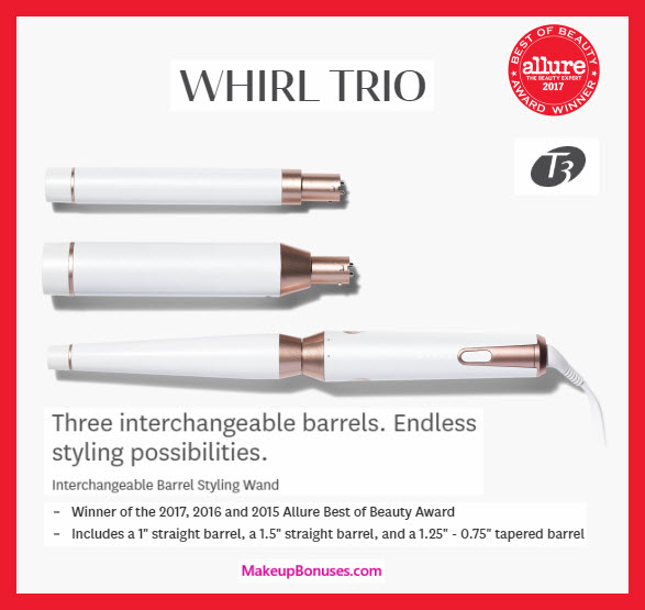T3 WHIRL TRIO - MakeupBonuses.com