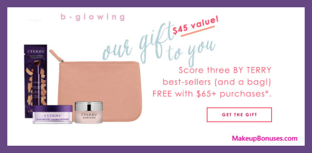 Receive a free 4-pc gift with $65 By Terry purchase
