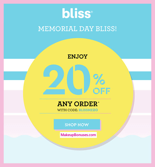 bliss Memorial Day Discount - MakeupBonuses.com