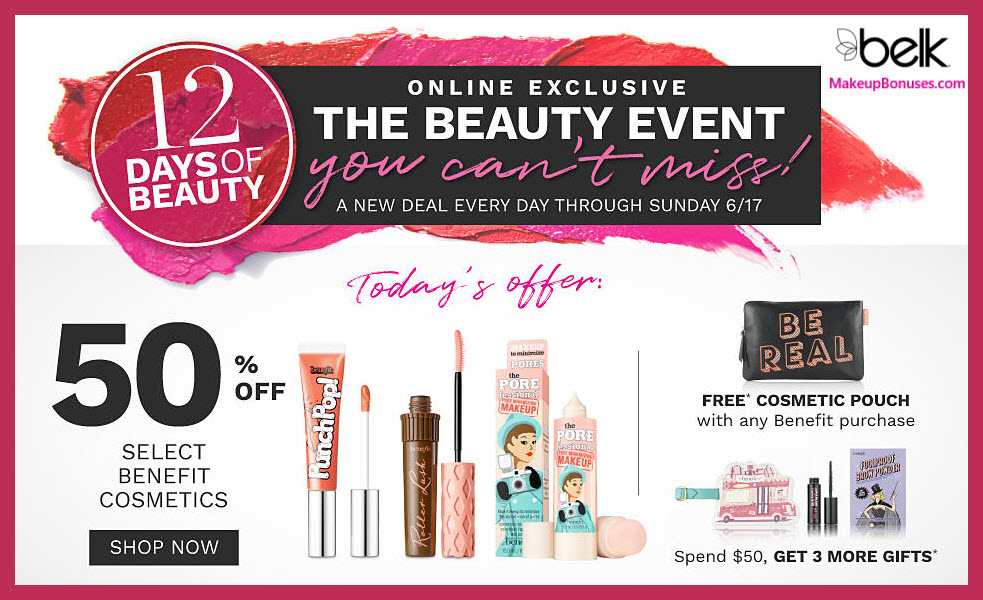 Receive a free 5-pc gift with $50 Benefit Cosmetics purchase