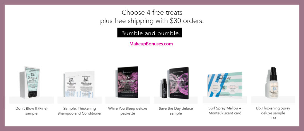 Receive your choice of 4-pc gift with $30 Bumble and bumble purchase