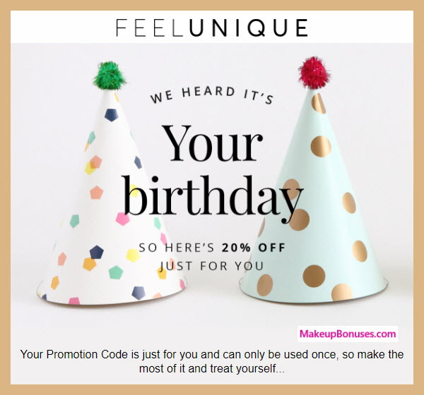 Feel Unique Birthday Gift - MakeupBonuses.com #FeelUnique