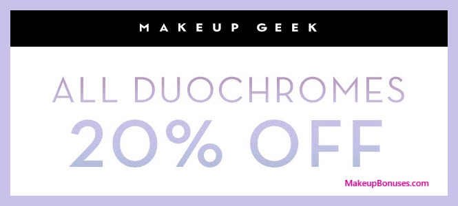Makeup Geek Duochrome Discount - MakeupBonuses.com