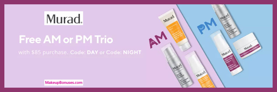 Receive your choice of 3-pc gift with $85 Murad purchase