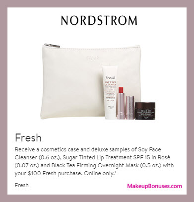 Receive a free 4-pc gift with $100 Fresh purchase
