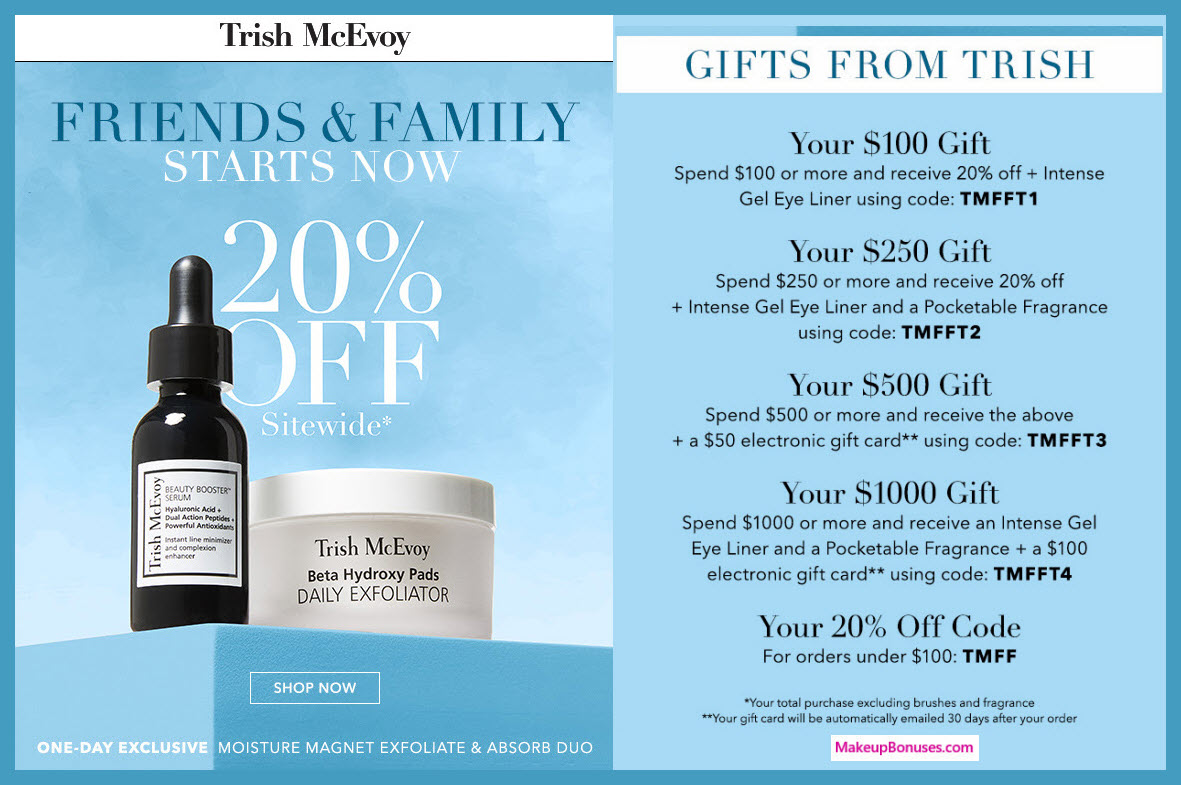 Receive a free 3-pc gift with $1000 Trish McEvoy purchase