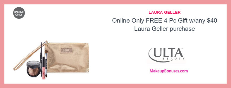 Receive a free 4-pc gift with $40 Laura Geller purchase