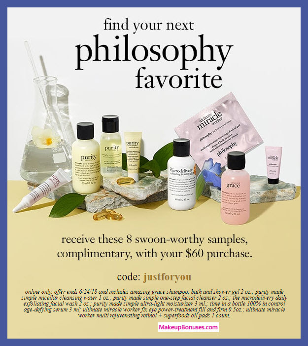 Receive a free 8-pc gift with $60 philosophy purchase