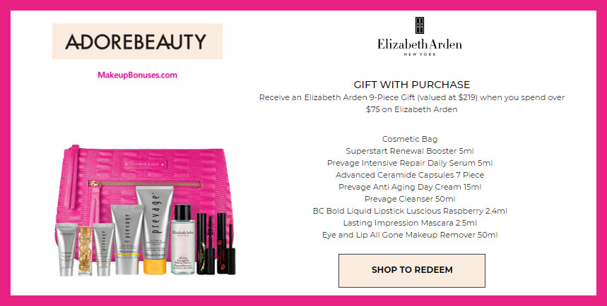 Receive a free 9-pc gift with $75 Elizabeth Arden purchase
