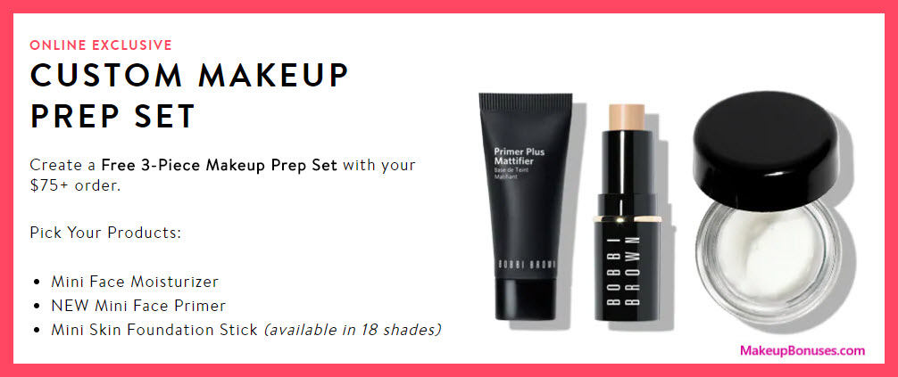 Receive your choice of 3-pc gift with $75 Bobbi Brown purchase