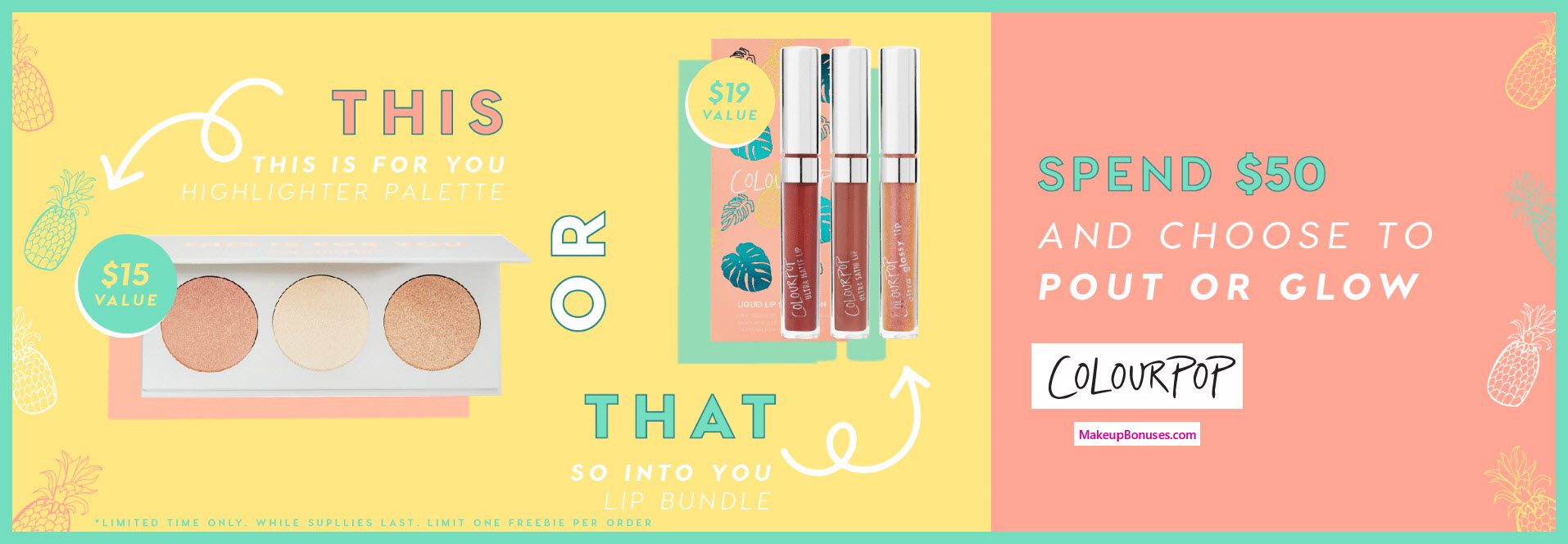 Receive your choice of 3-pc gift with $50 ColourPop purchase