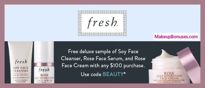 Receive a free 3-pc gift with $100 Fresh purchase
