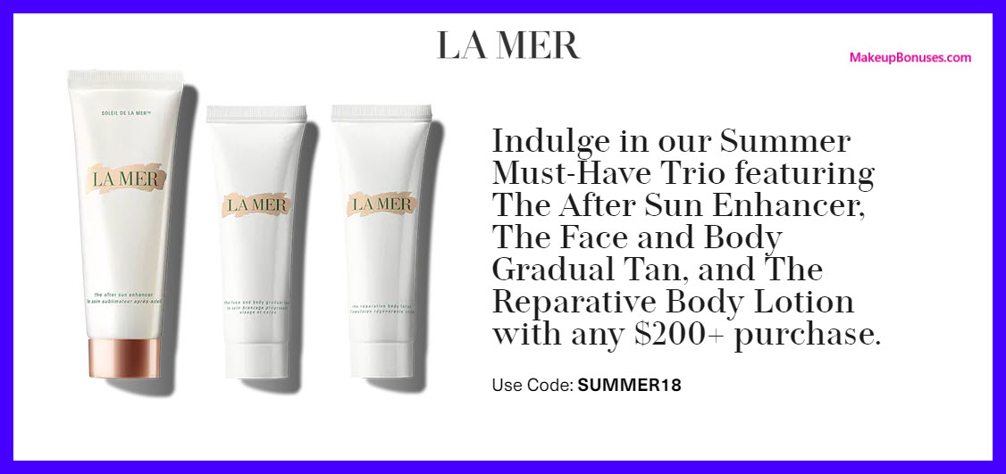 Receive a free 3-pc gift with $200 La Mer purchase
