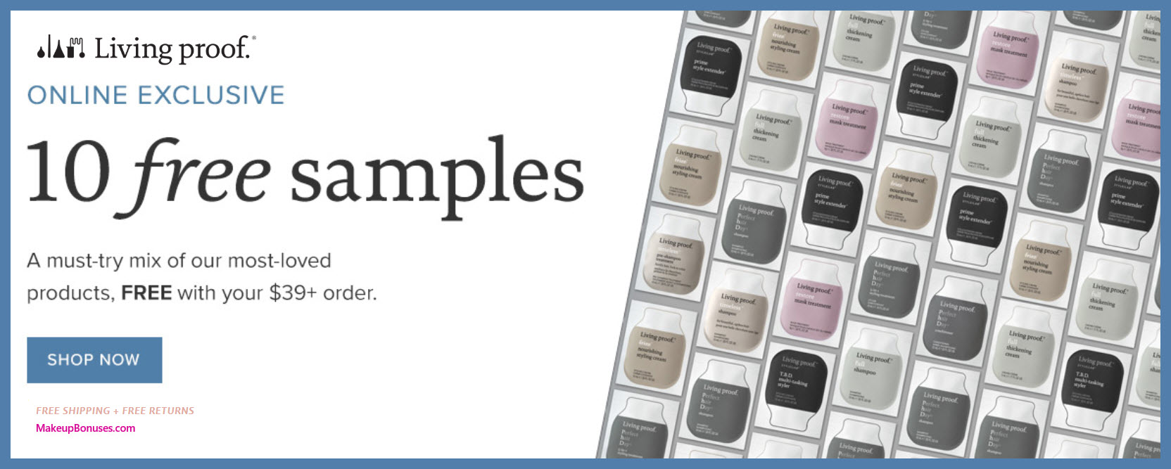 Receive a free 10-pc gift with $39 Living Proof purchase
