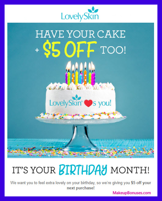 Lovely Skin Birthday Gift - MakeupBonuses.com #LovelySkin