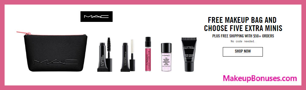 Receive a free 6-pc gift with $50 MAC Cosmetics purchase