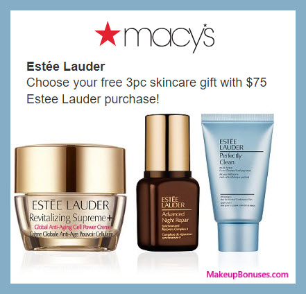 Receive your choice of 3-pc gift with $75 Estée Lauder purchase