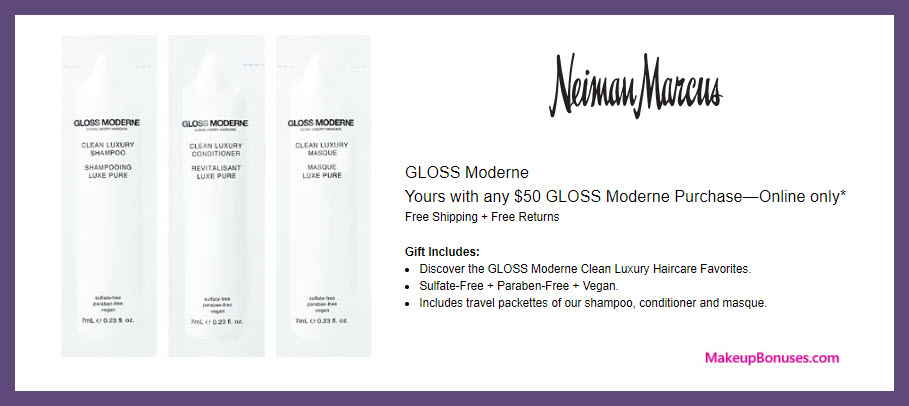 Receive a free 3-pc gift with $50 GLOSS Moderne purchase