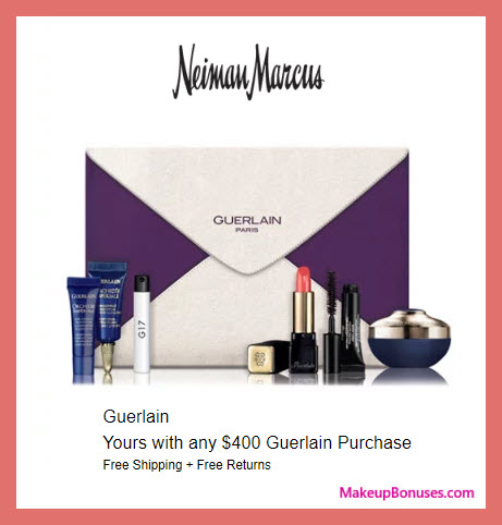 Receive a free 6-pc gift with $400 Guerlain purchase