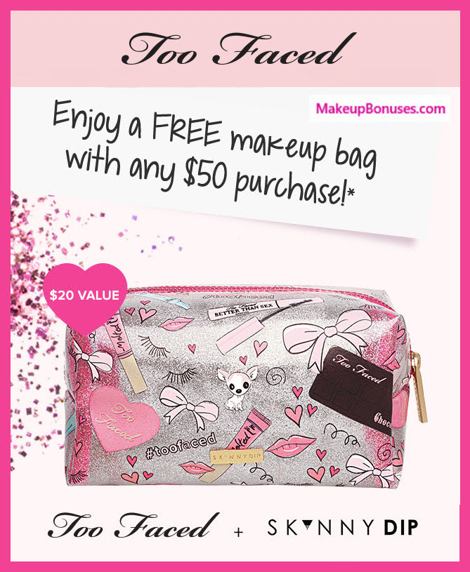 Too Faced Birthday Gift - MakeupBonuses.com #TooFaced