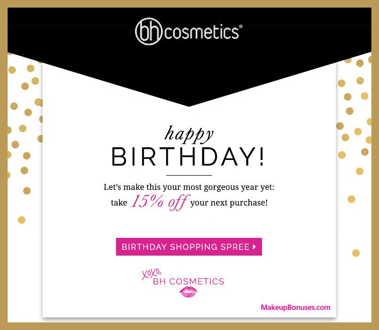 BH Cosmetics Birthday Gift - MakeupBonuses.com #Bhcosmetics
