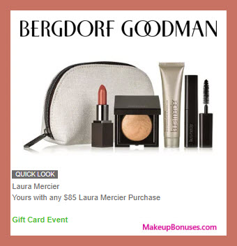 Receive a free 5-pc gift with $85 Laura Mercier purchase