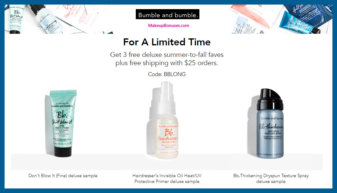 Receive a free 3-pc gift with $25 Bumble and bumble purchase