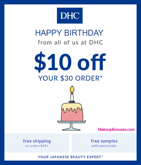 DHC Birthday Gift - MakeupBonuses.com #DHC
