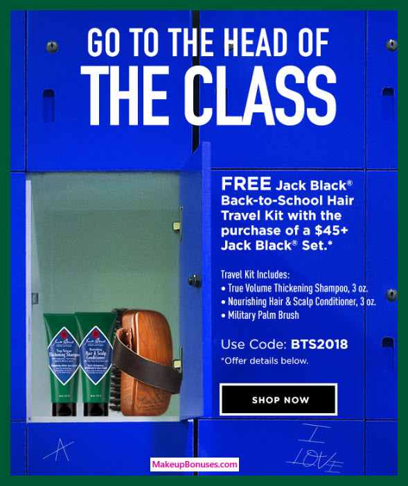 Receive a free 3-pc gift with $45 Jack Black purchase