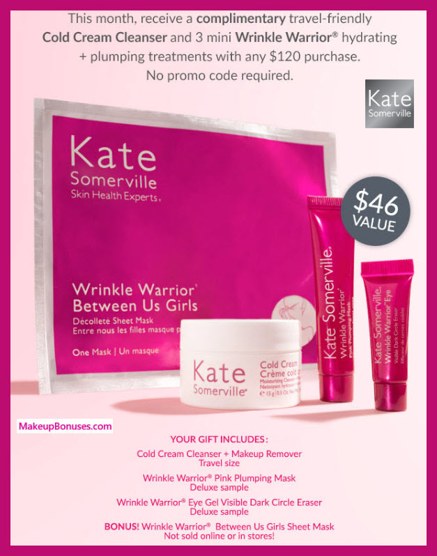 Receive a free 4- pc gift with $120 Kate Somerville purchase