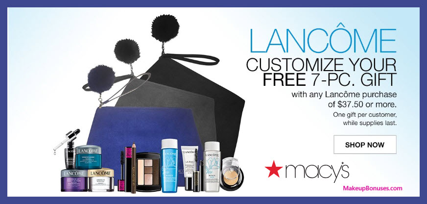Receive your choice of 10-pc gift with $75 Lancôme purchase