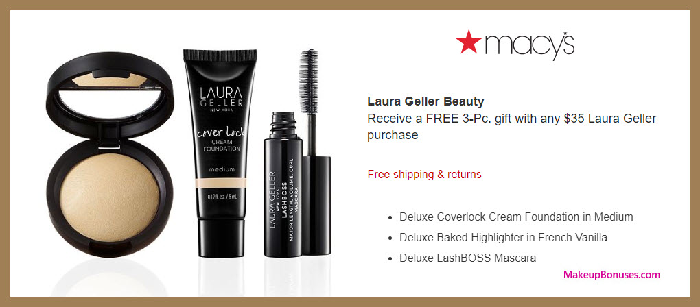 Receive a free 3-pc gift with $35 Laura Geller purchase