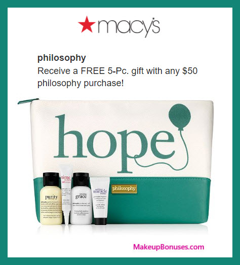 Receive a free 5-pc gift with $50 philosophy purchase