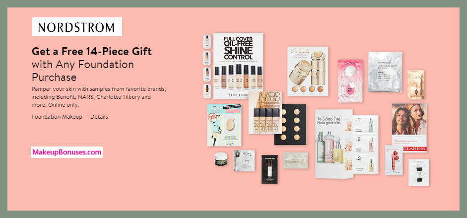 Receive a free 14-pc gift with Foundation purchase