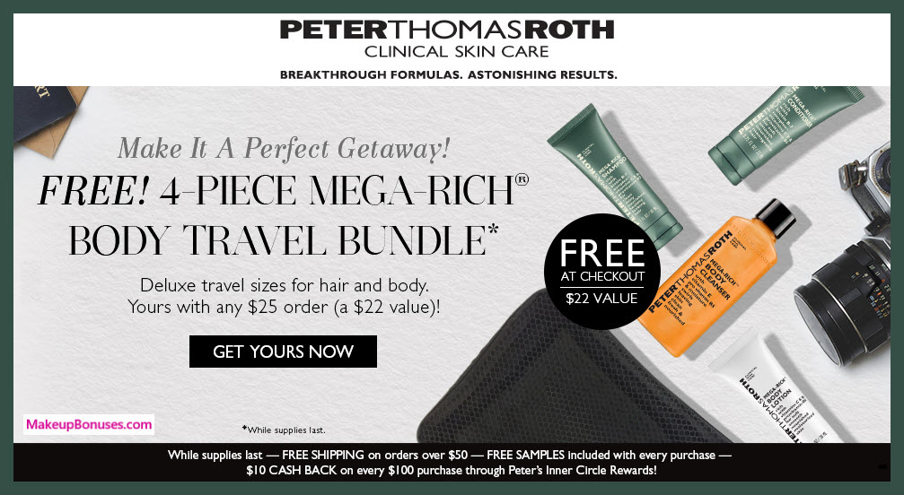 Receive a free 4-pc gift with $25 Peter Thomas Roth purchase