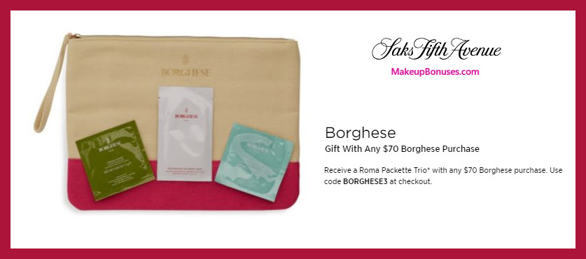 Receive a free 4-pc gift with $70 Borghese purchase