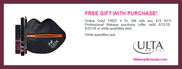 Receive a free 4-pc gift with $15 NYX Cosmetics purchase