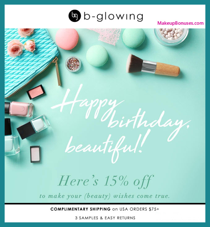 b-glowing Birthday Gift - MakeupBonuses.com #bGlowing