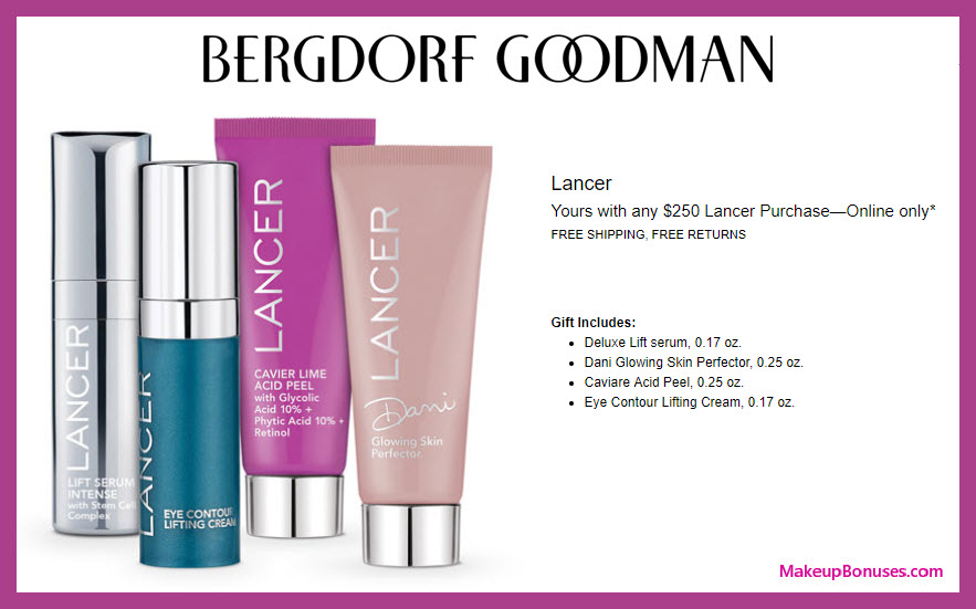 Receive a free 4-pc gift with $250 LANCER purchase #bergdorfs