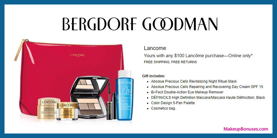 Receive a free 6-pc gift with $100 Lancôme purchase #bergdorfs