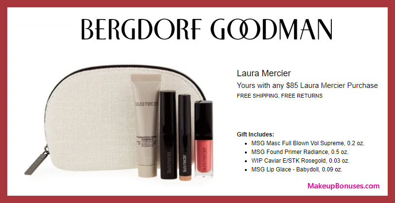 Receive a free 5-pc gift with $85 Laura Mercier purchase #bergdorfs
