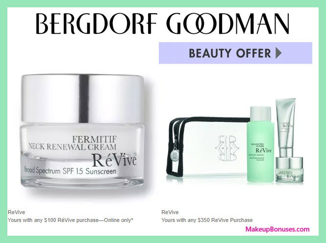 Receive a free 4-pc gift with $350 RéVive purchase #bergdorfs