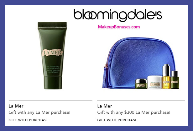 Receive a free 6-pc gift with $300 La Mer purchase #bloomingdales