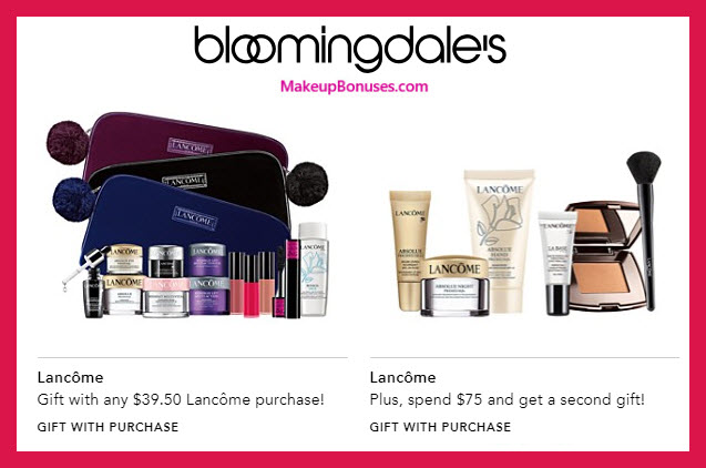 Receive your choice of 10-pc gift with $75 Lancôme purchase #bloomingdales