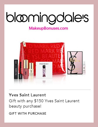 Receive a free 6-pc gift with $150 Yves Saint Laurent purchase #bloomingdales