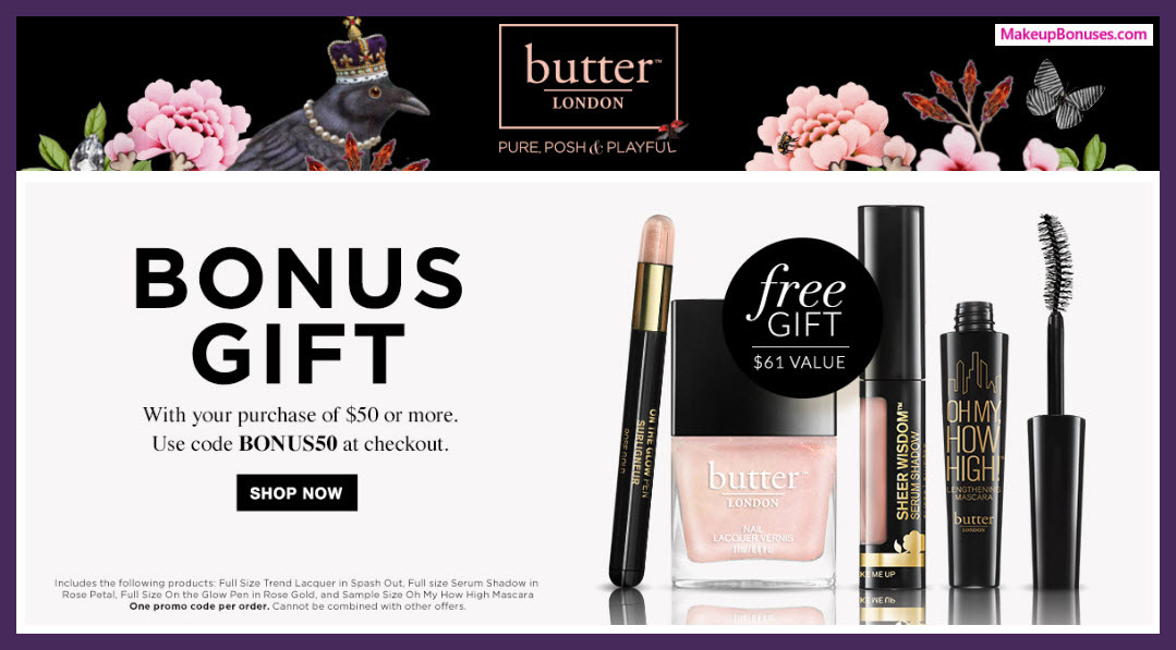Receive a free 4-pc gift with $50 Butter London purchase