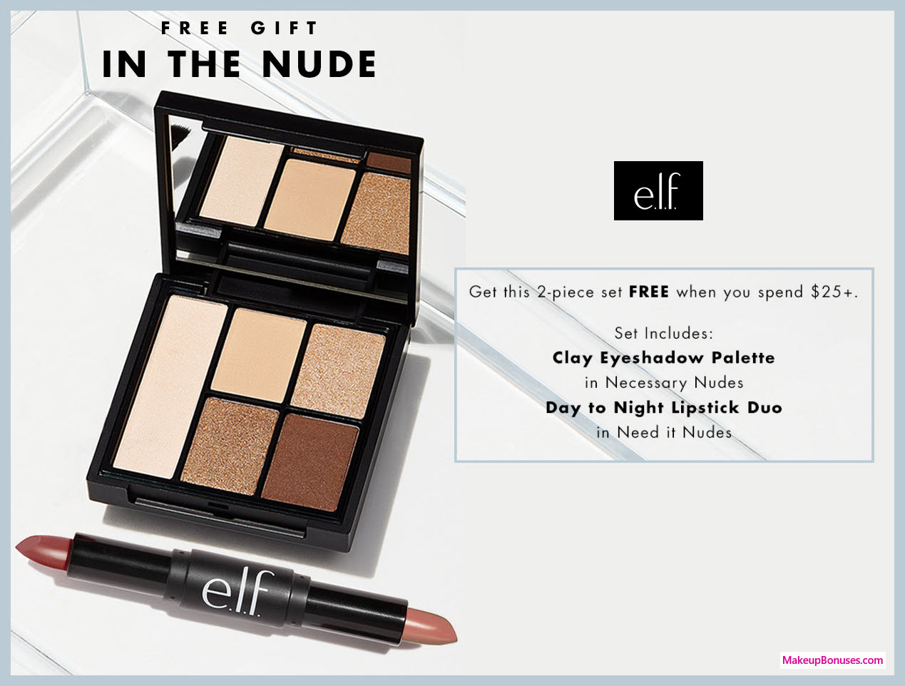 Receive a free 2-pc gift with $25 ELF Cosmetics purchase #elfcosmetics